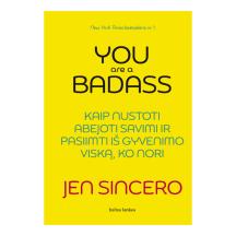 Knyga YOU ARE A BADASS: KAIP NUSTOTI ABEJOTI