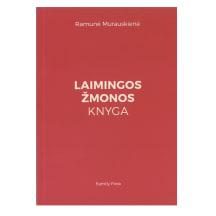 Knyga LAIMINGOS ŽMONOS KNYGA
