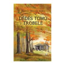 Knyga DĖDĖS TOMO TROBELĖ