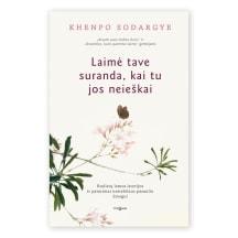Knyga LAIMĖ TAVE SURANDA, KAI TU JOS NEIEŠKAI