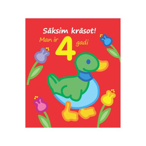 Sāksim krāsot! Man ir 4 gadi!